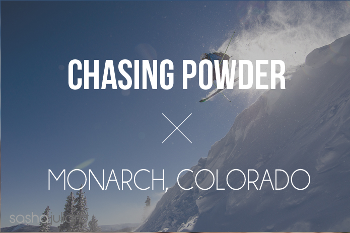 chasing powder to monarch colorado ski photography